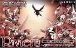 Riviera 〜約束の地リヴィエラ〜